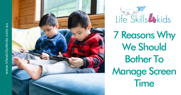7 Reasons Why We Should Bother To Manage Screen Time