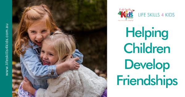 Helping Children Develop Friendships