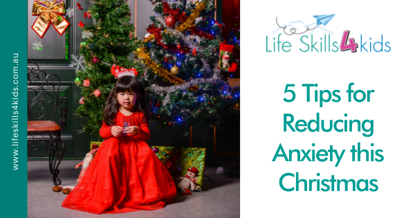 5 Tips for Reducing Anxiety this Christmas