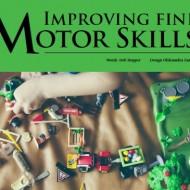 Improving Fine Motor Skills