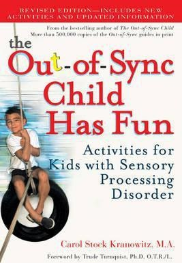 Out Of Sync Child Has Fun Activities for Kids with Sensory Processing Disorder