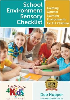 School Environment Sensory Checklist - Creating Optimal Learning Environments for All Children