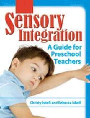 Sensory Integration - A Guide for Preschool Teachers