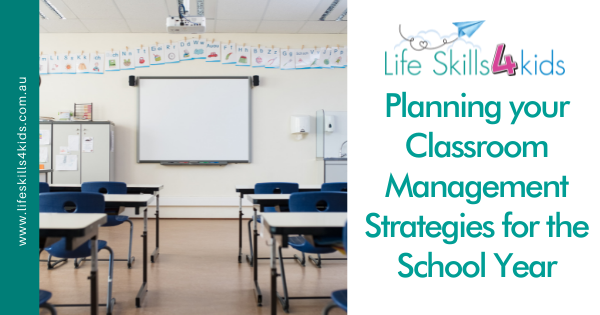 Planning your Classroom Management Strategies for the School Year