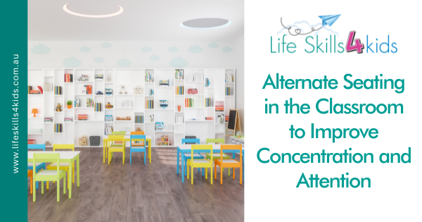Alternate Seating in the Classroom to Improve Concentration and Attention