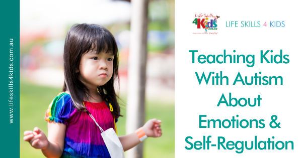 Teaching Kids With Autism About Emotions & Self-Regulation