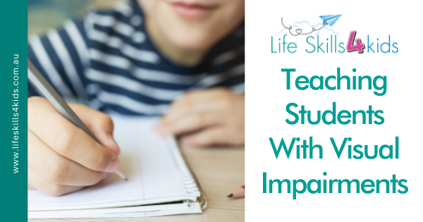 Teaching Students With Visual Impairments