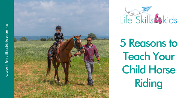 5 Reasons to Teach Your Child Horse Riding