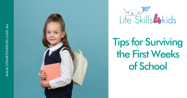Tips for Surviving the First Weeks of School
