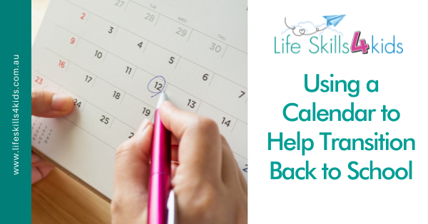 Using a Calendar to Help Transition Back to School