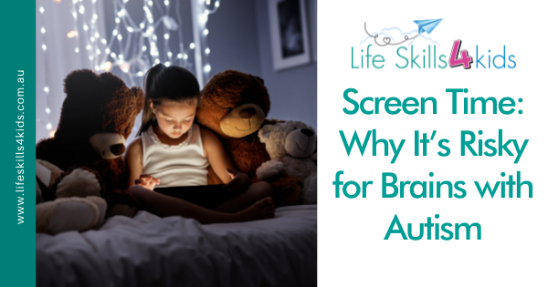 Screen Time: Why It's Risky for Brains with Autism
