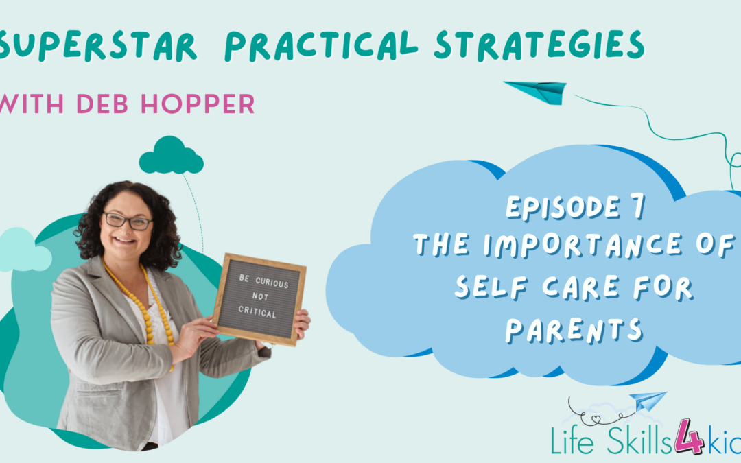 The Importance of Self Care for Parents | Ep 7